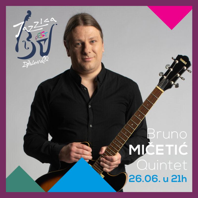 Bruno Mičetić Quintet stiže 26.6. na Jazzica Fest